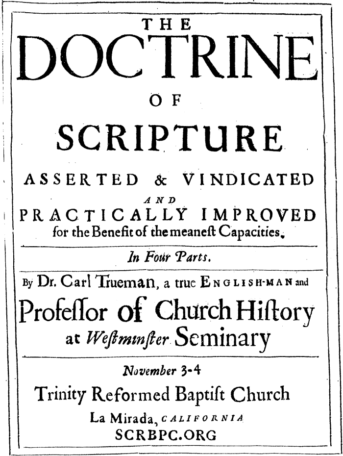 Dr. Carl Trueman on the Doctrine ofScripture
