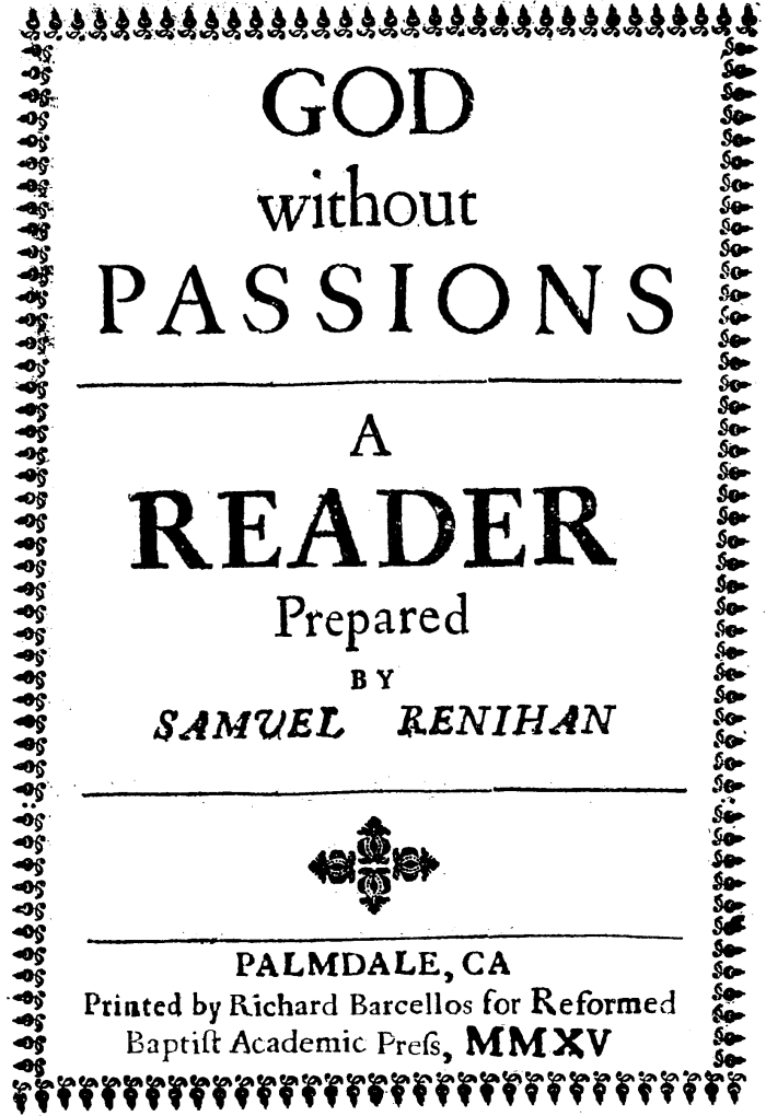 Coming Soon: God without Passions, A Reader