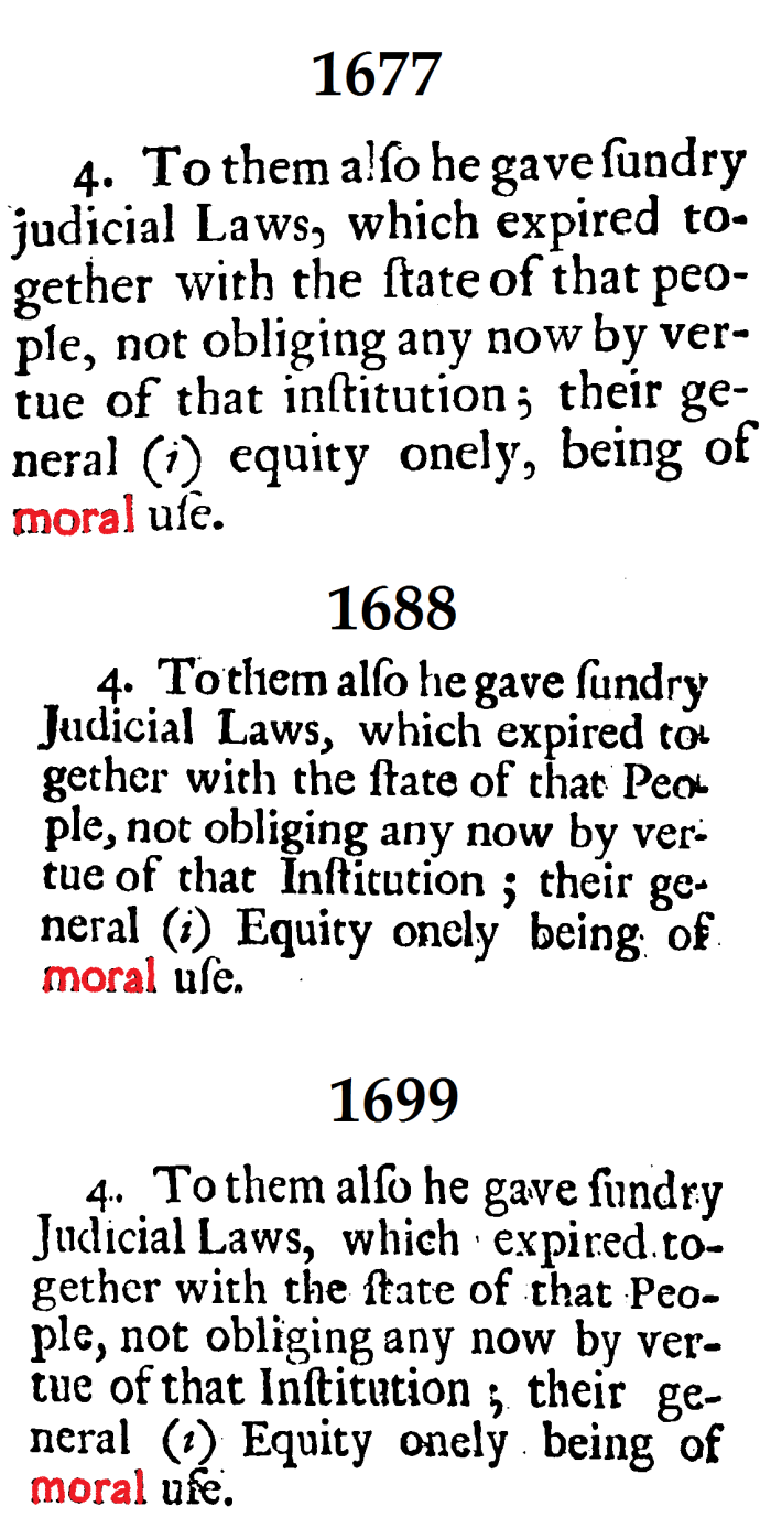 Moral vs. Modern Use of the Judicial Law in the Confession ofFaith